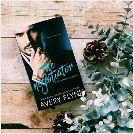 The Negotiator, #1 by Avery Flynn (Mass Market Paperback)