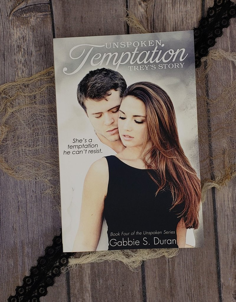 Unspoken Temptation, #4 by Gabbie Duran