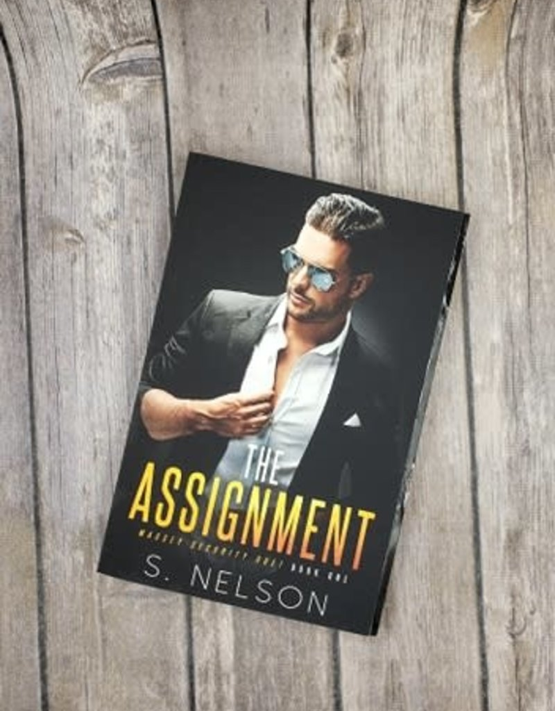 The Assignment, #1 by S Nelson