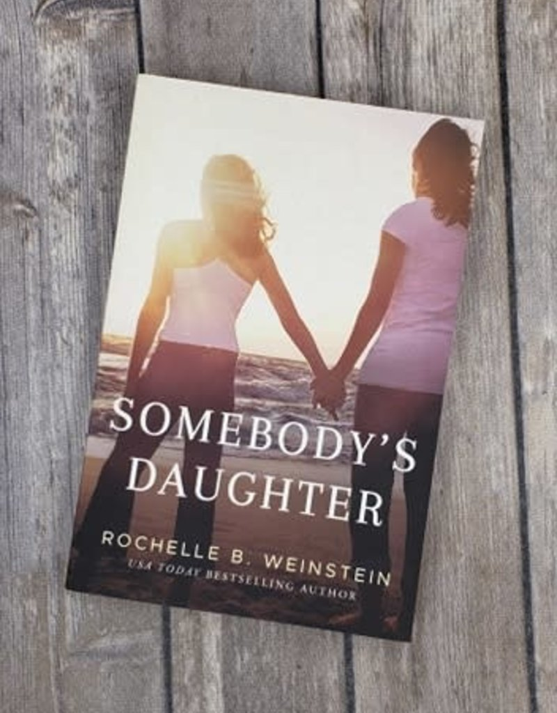 Somebody's Daughter by Rochelle Weinstein