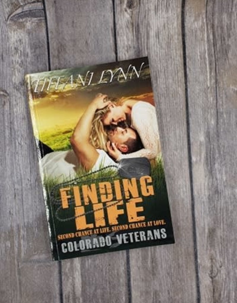 Finding Life, #4 by Tiffani Lynn