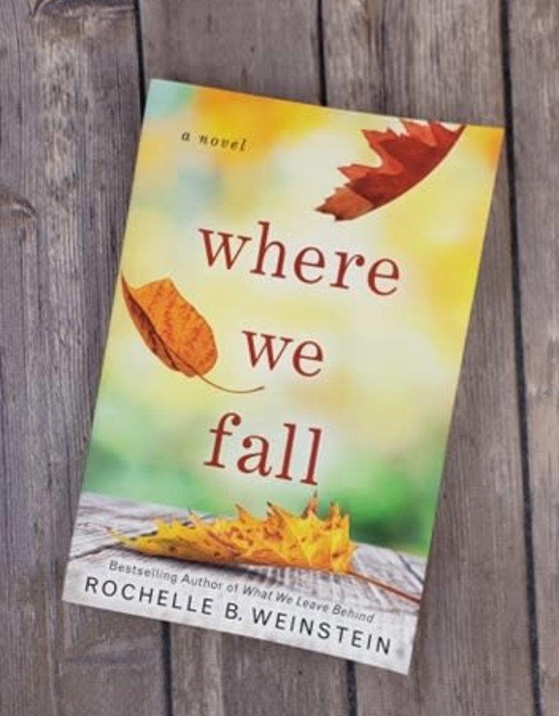 Where We Fall by Rochelle Weinstein