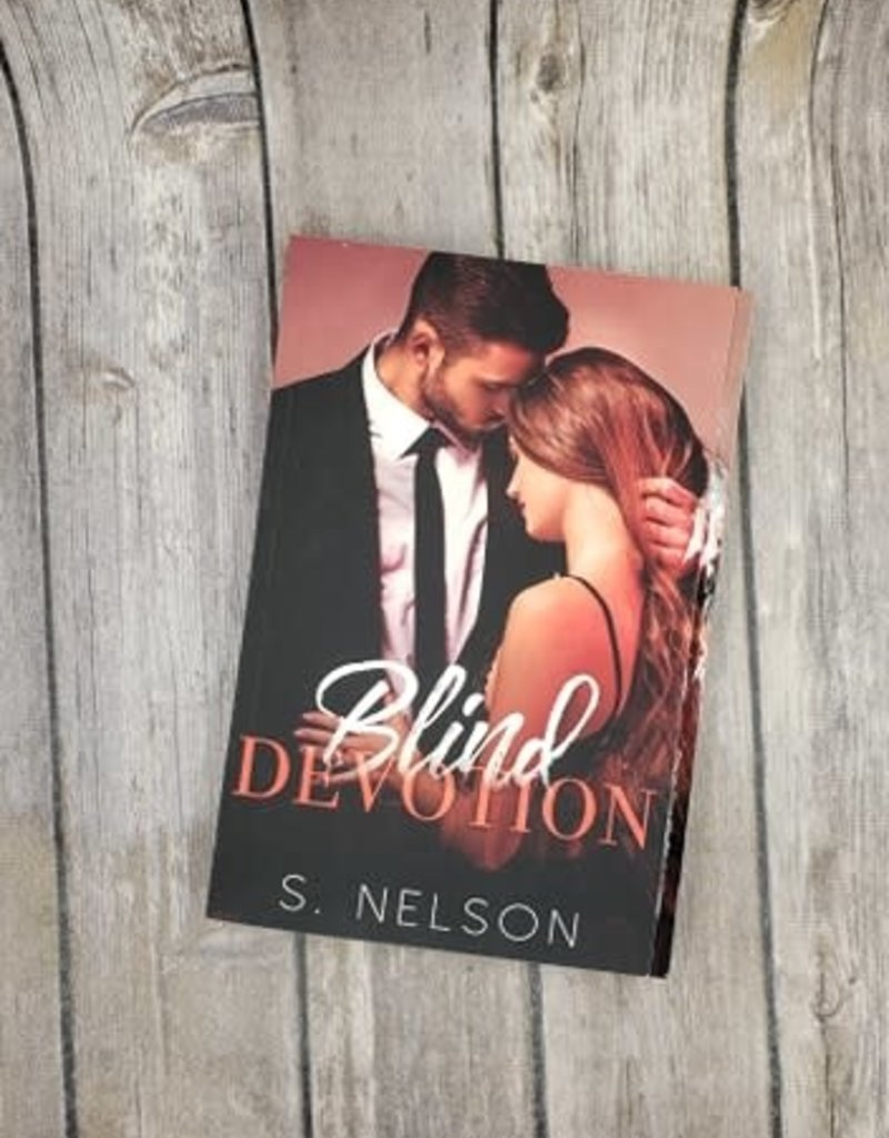 Blind Devotion by S Nelson