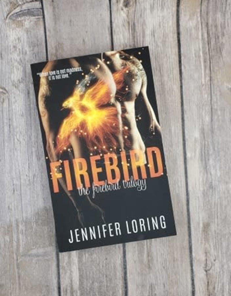 Firebird, #1 by Jennifer Loring