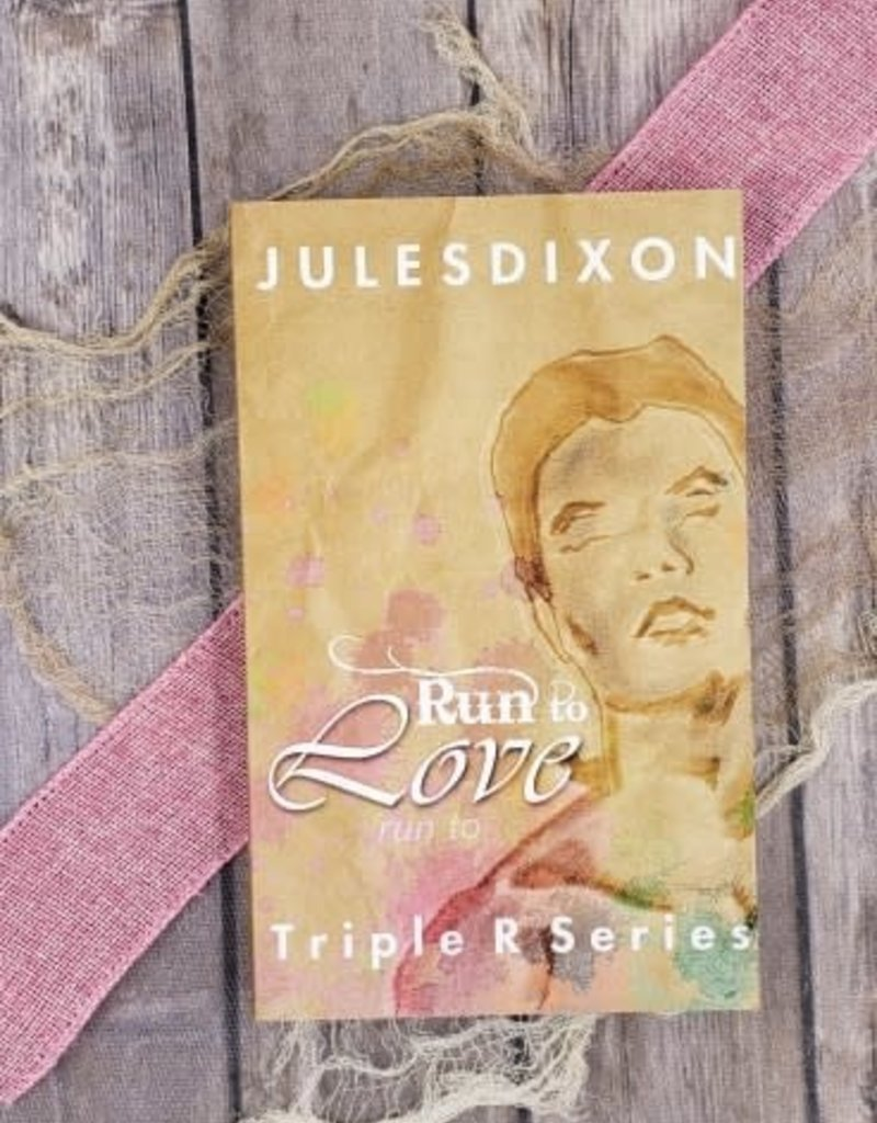 Run to Love by Jules Dixon