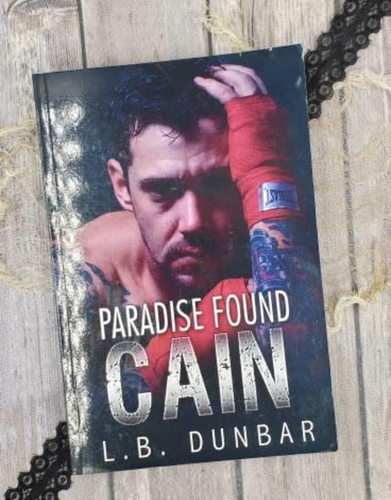 Paradise Found: Cain, #2 by LB Dunbar