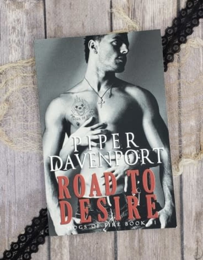 Road To Desire, #1 by Piper Davenport