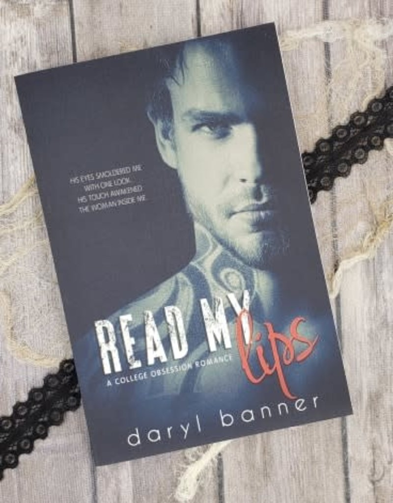 Read My Lips, #1 by Daryl Banner
