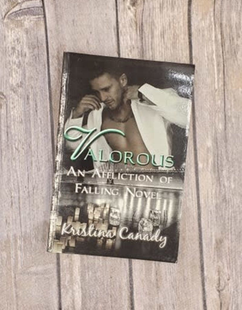 Valorous, #2 by Kristina Canady