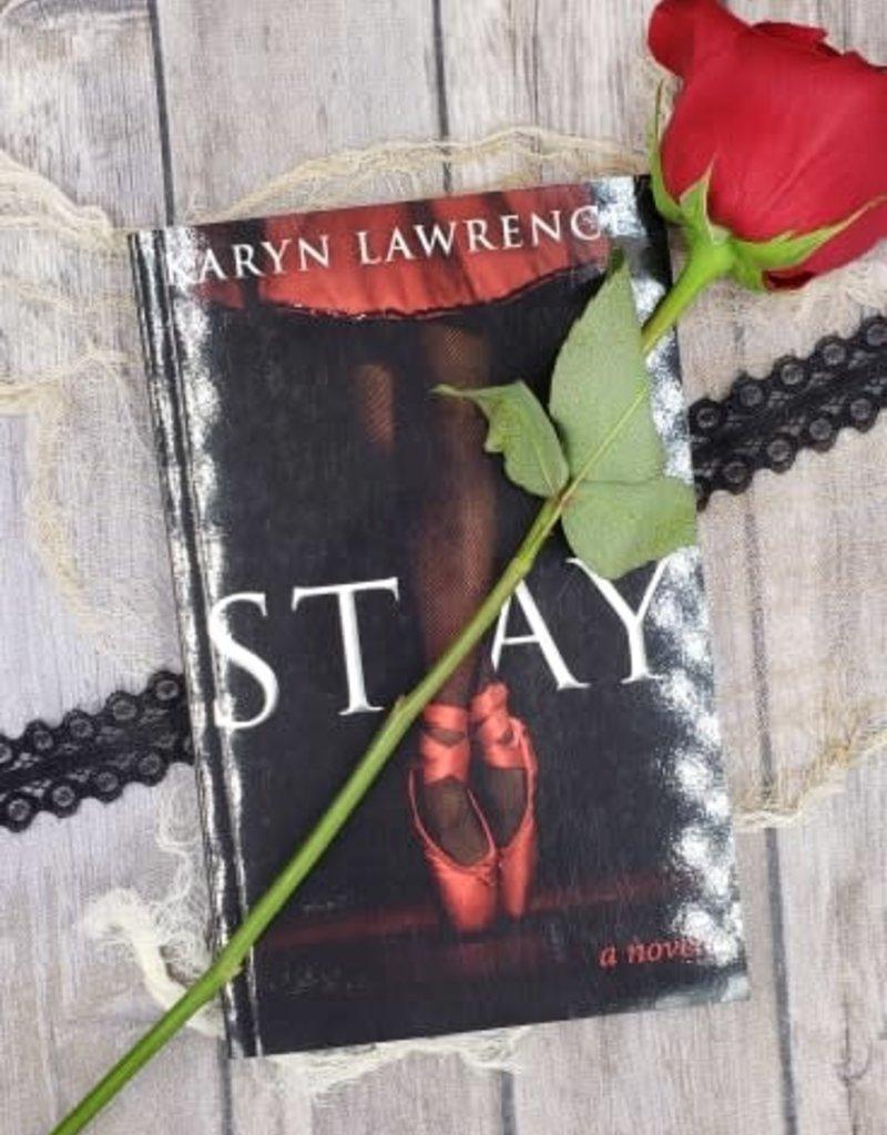 Stay, #1 by Karyn Lawrence