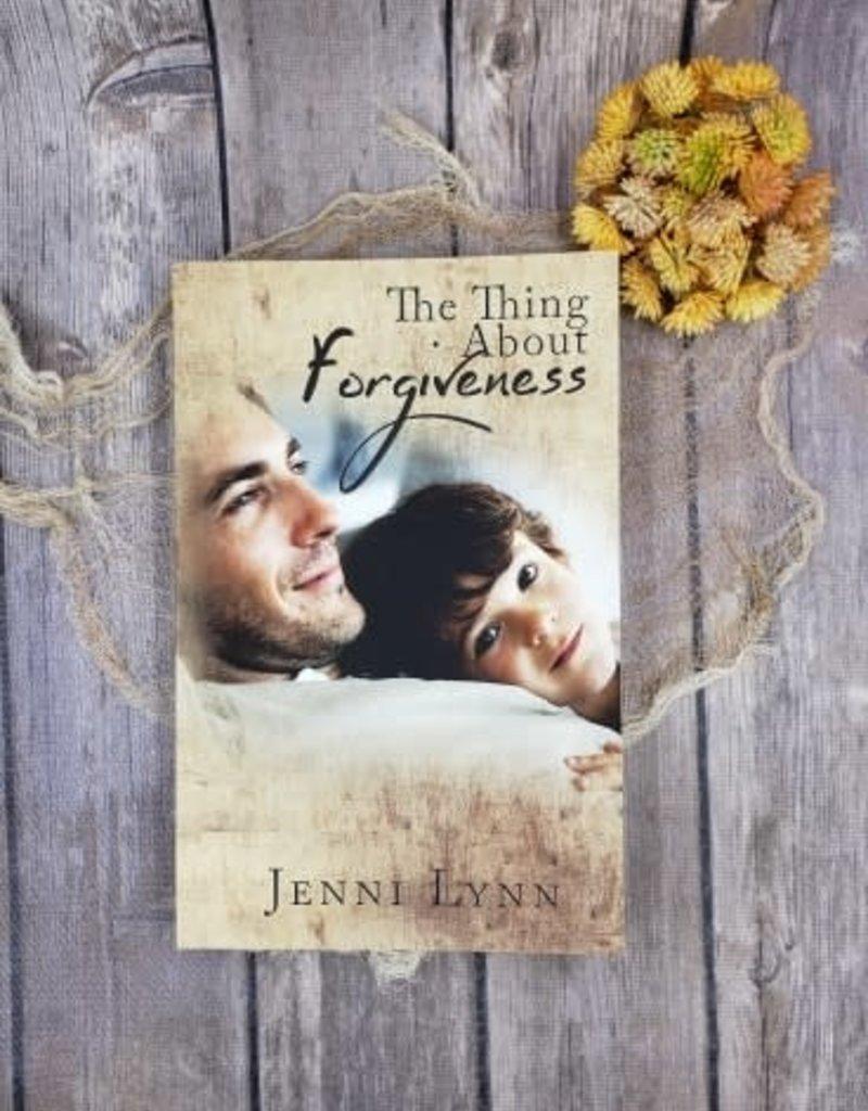 The Thing About Forgiveness by Jenni Lynn