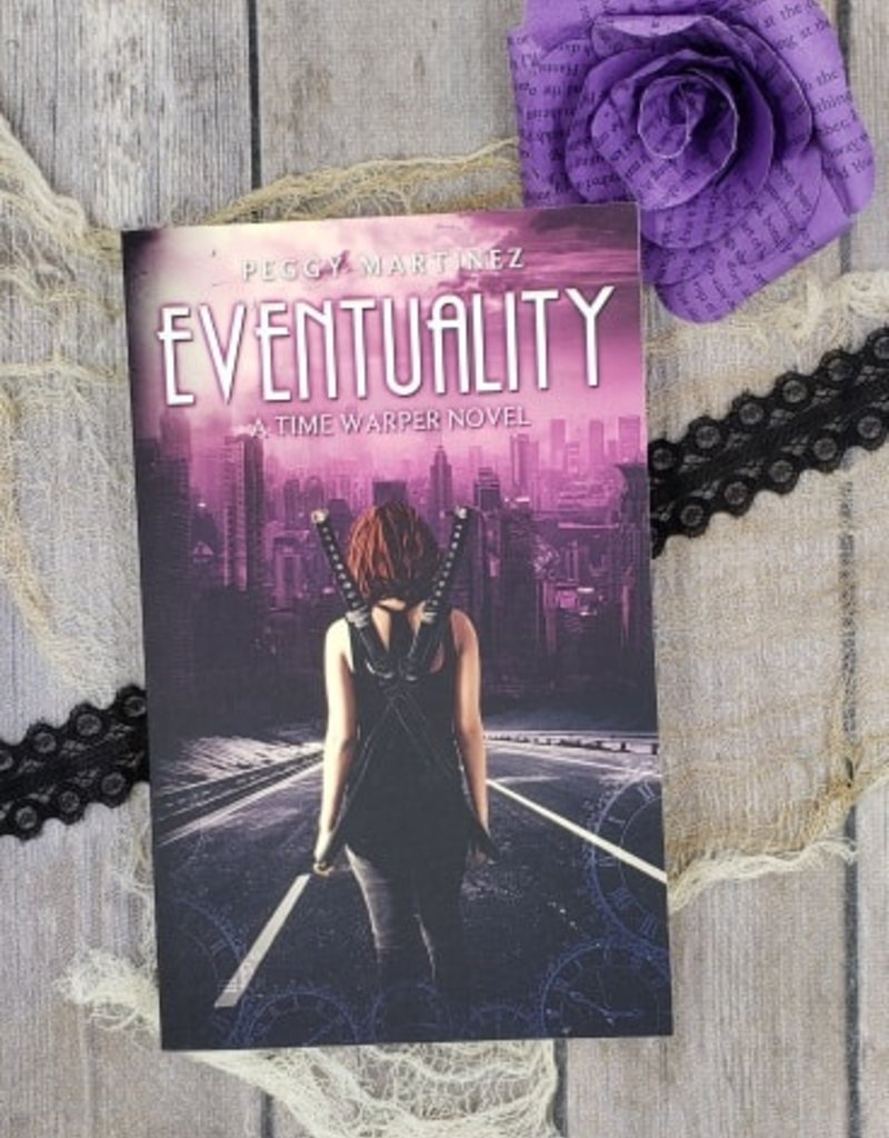 Eventuality, #3 by Peggy Martinez