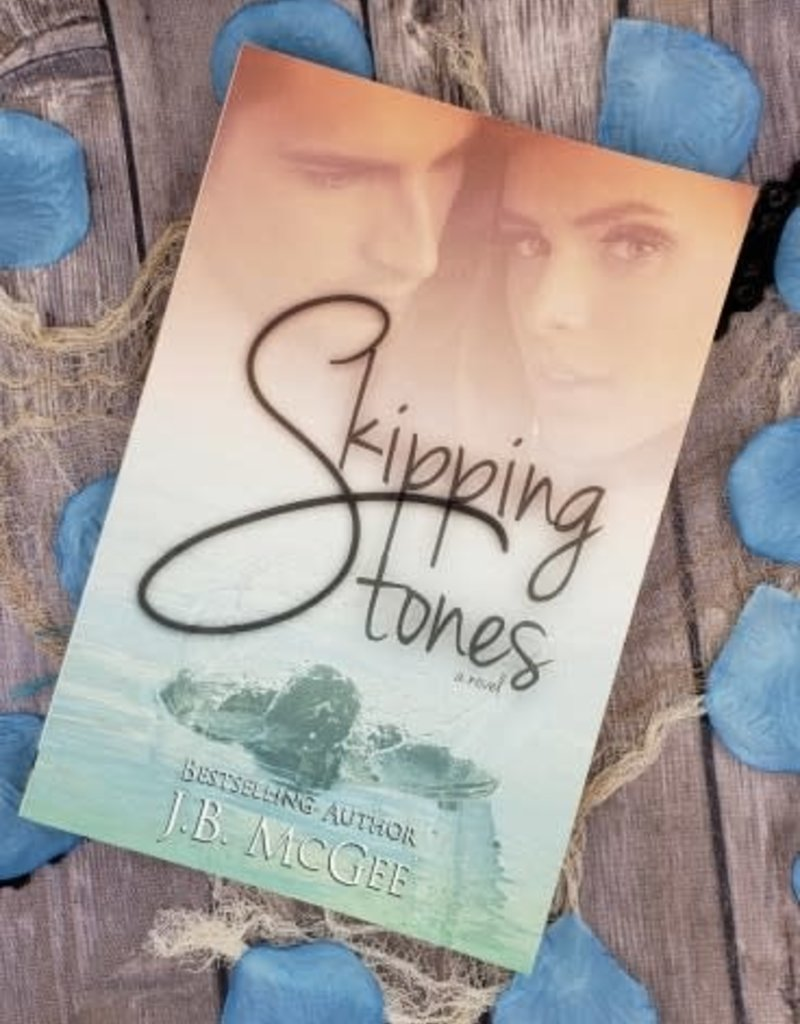 Skipping Stones by J B Mcgee