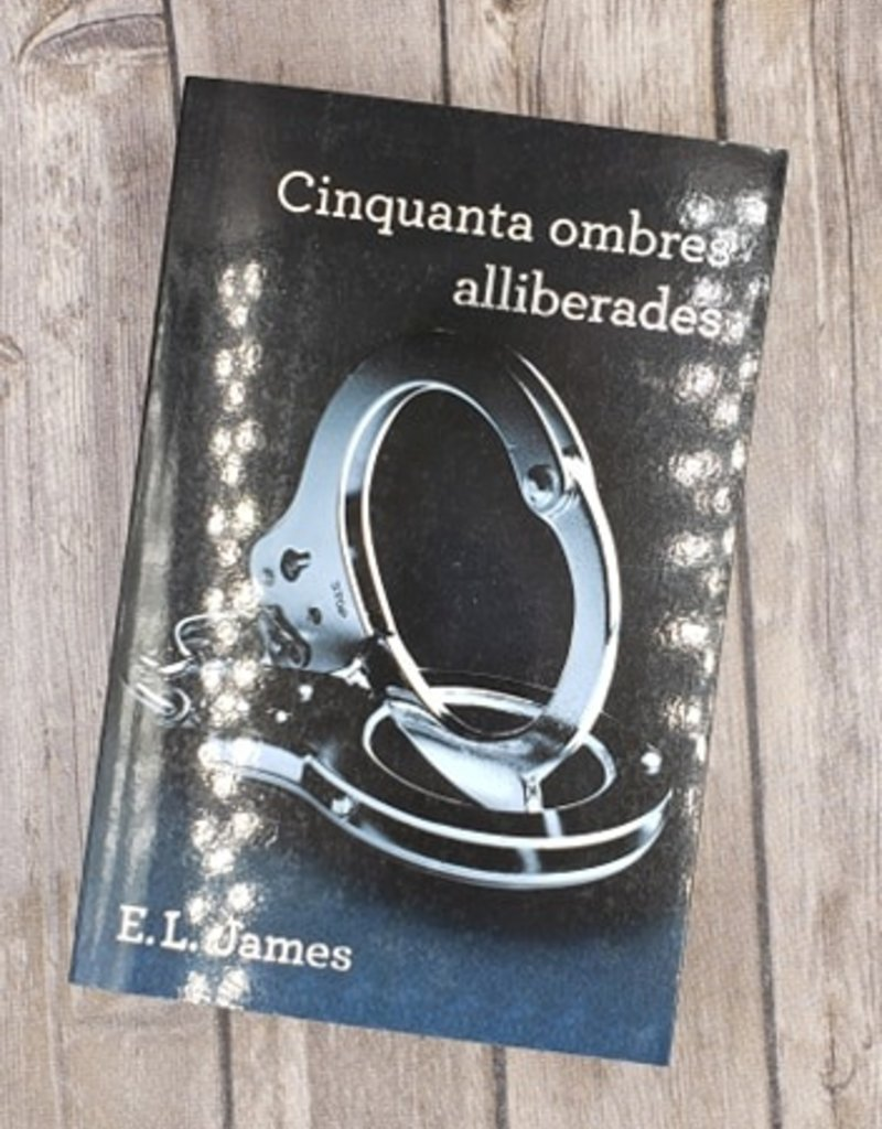 Cinquanta ombres alliberades, #3 by EL James (Argentinian Version)
