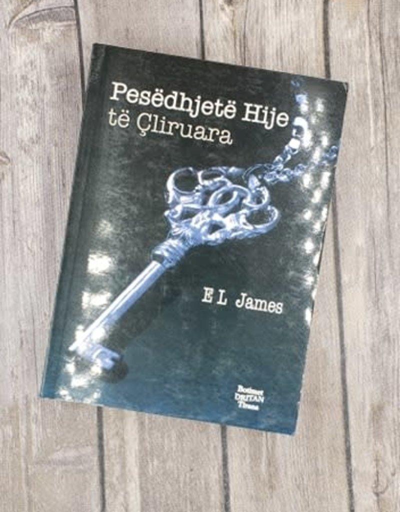 Pesëdhjetë hije të çliruara, #3 by EL James (Albanian Version)