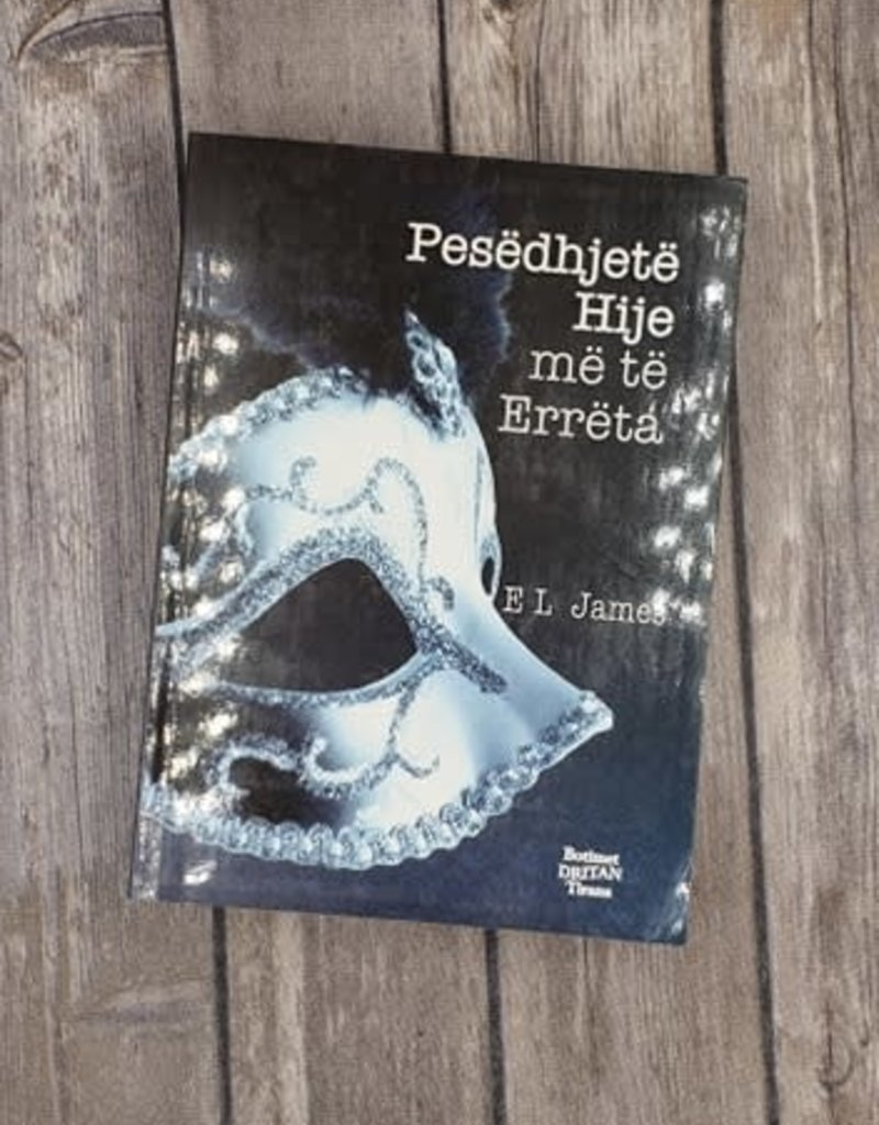 Pesëdhjetë Hije më të Errëta, #2 by EL James (Albanian Version)