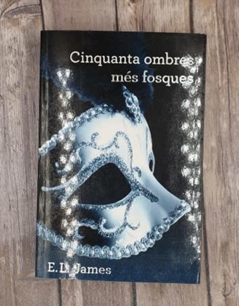 Cinquanta ombres mes fosques, #2 by EL James (Argentinan Version)