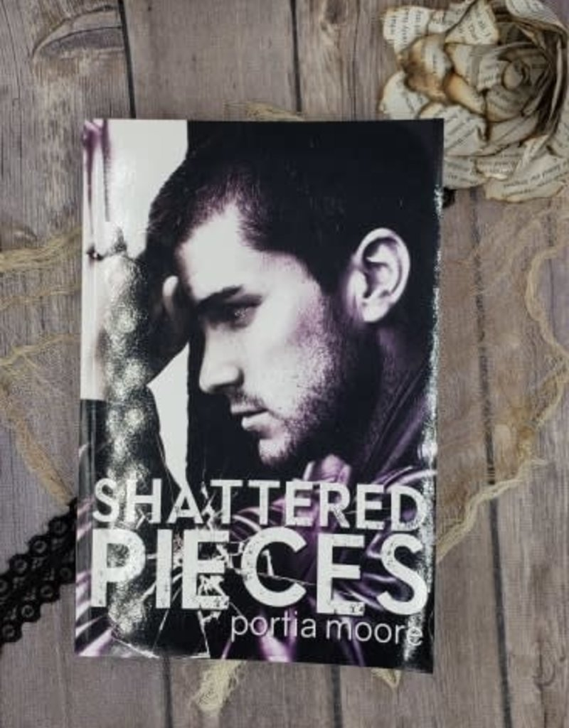 Shattered Pieces, #4 by Portia Moore