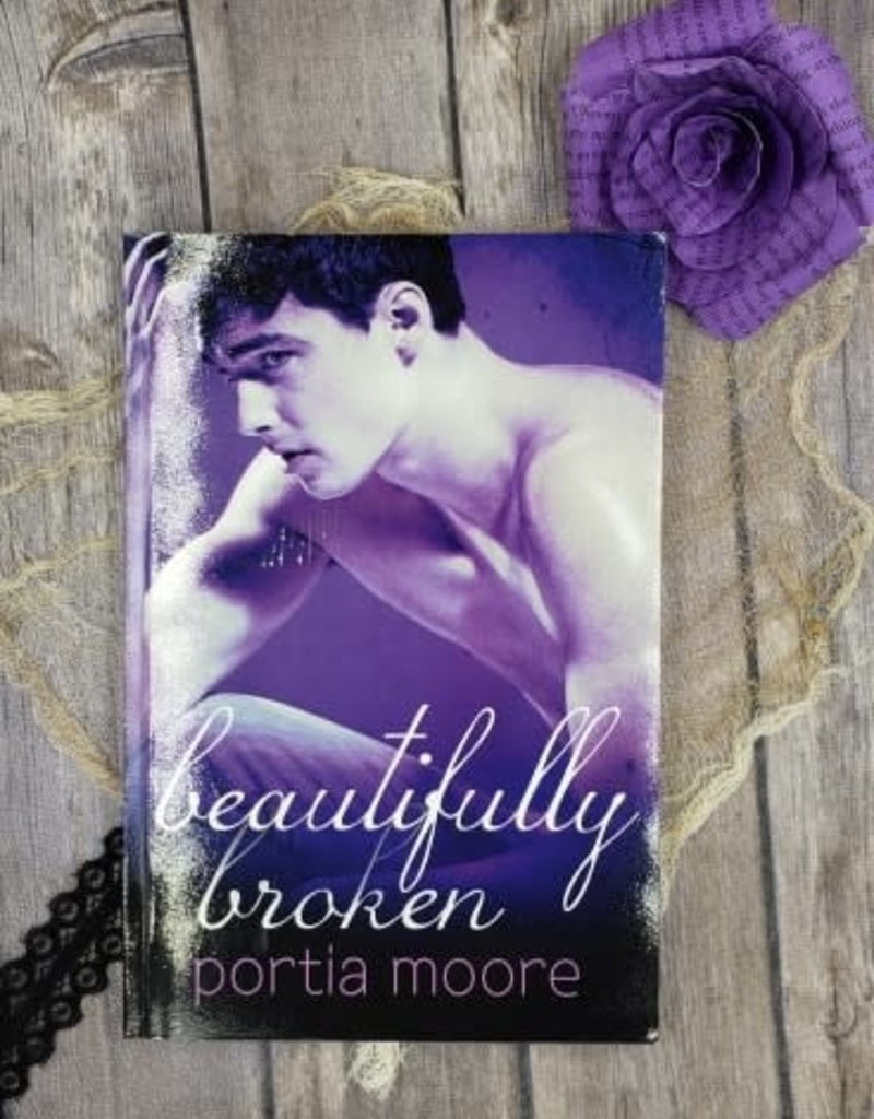 Beautifully Broken, #3 by Portia Moore