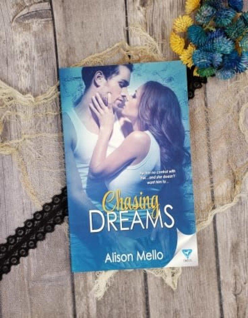 Chasing Dreams by Alison Mello