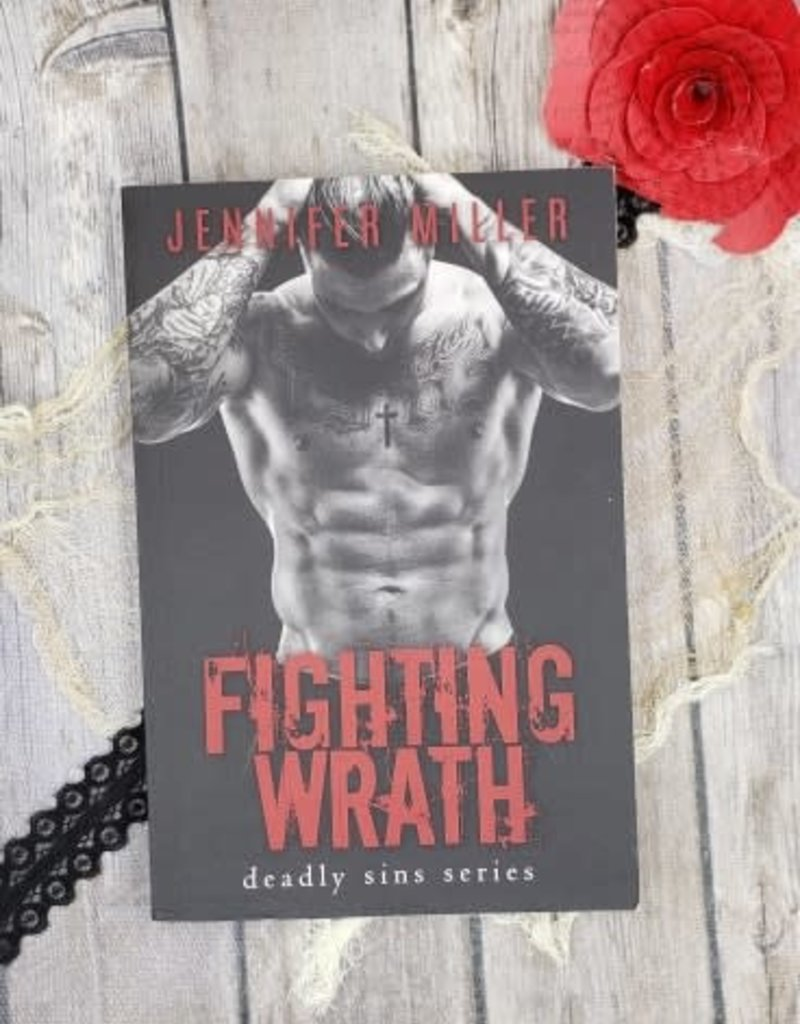 Fighting Wrath by Jennifer Miller