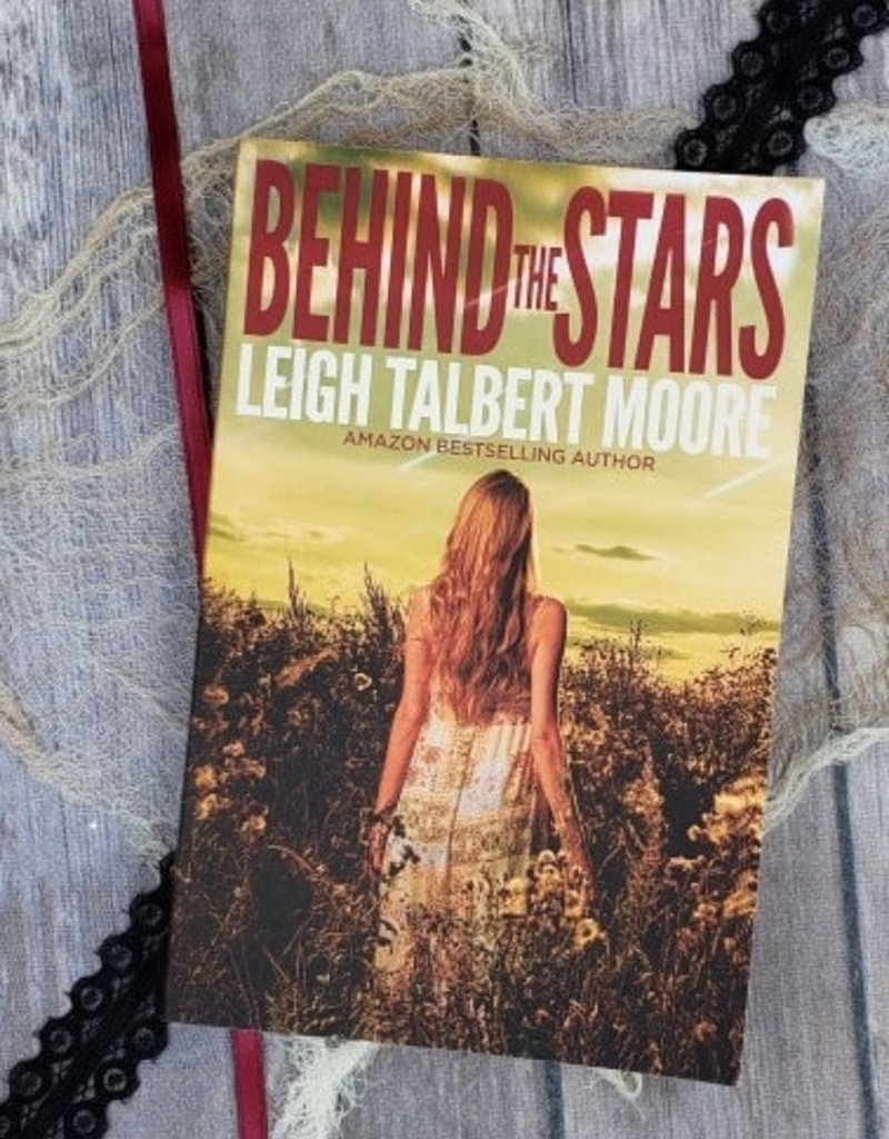 Behind the Stars by Leigh Talbert Moore