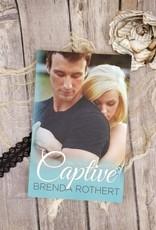 Captive, #2 by Brenda Rothert