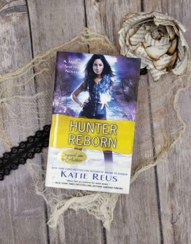 Hunter Reborn by Katie Reus