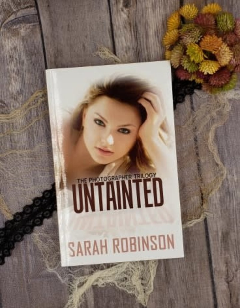 Untainted, #3 by Sarah Robinson