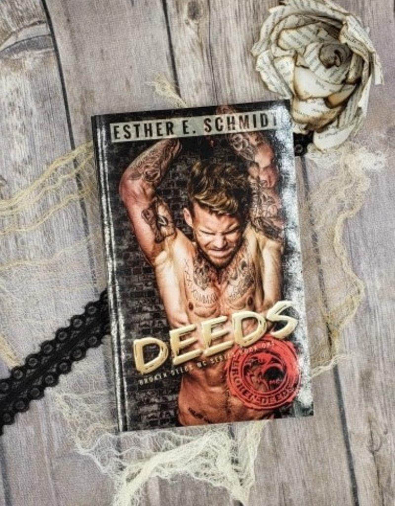 Deeds, #1 by Esther Schmidt