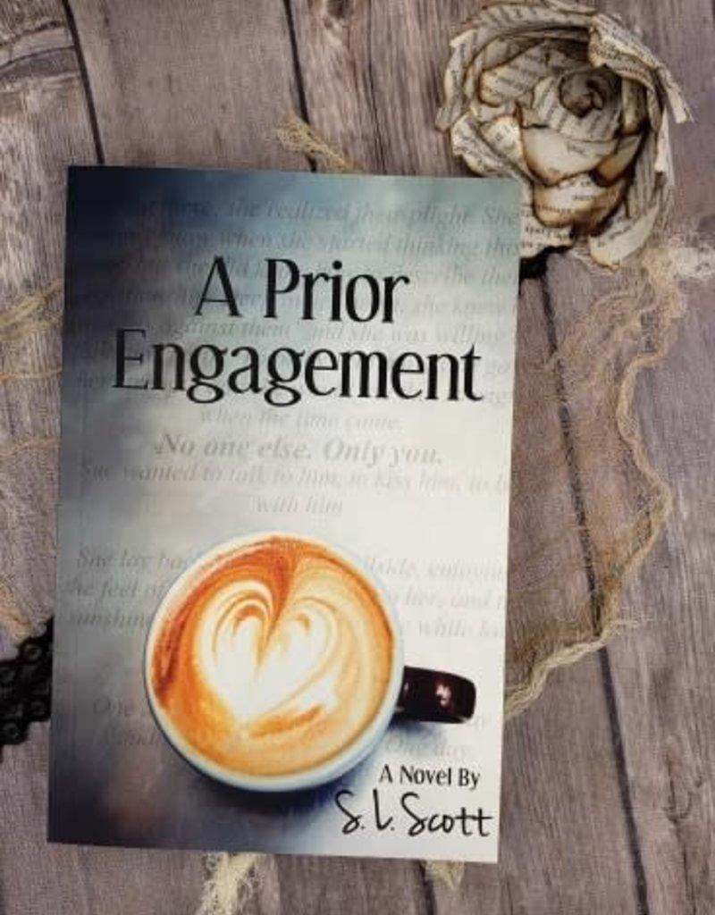A Prior Engagement by SL Scott