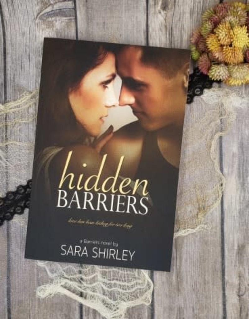 Hidden Barriers, #2 by Sara Shirley
