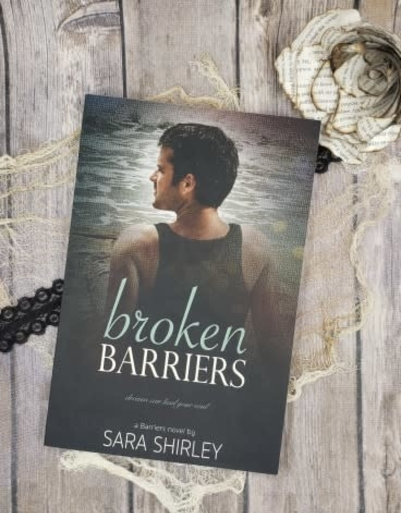 Broken Barriers, #3 by Sara Shirley