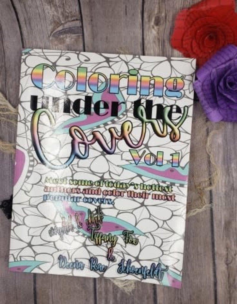 Coloring Under the Covers by Deena Shoenfeldt