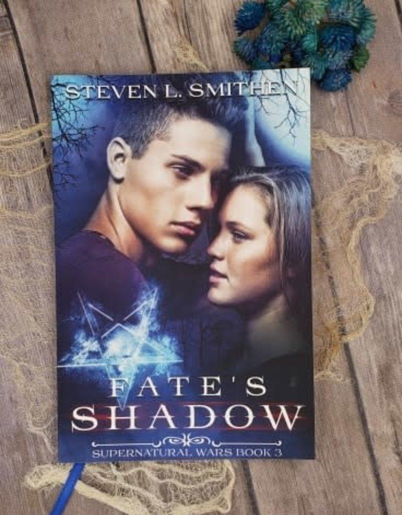 Fate's Shadow, #3 by Steven L Smithen