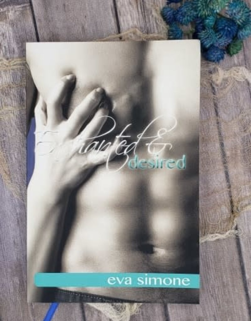 Enchanted & Desired, #2 by Eva Simone