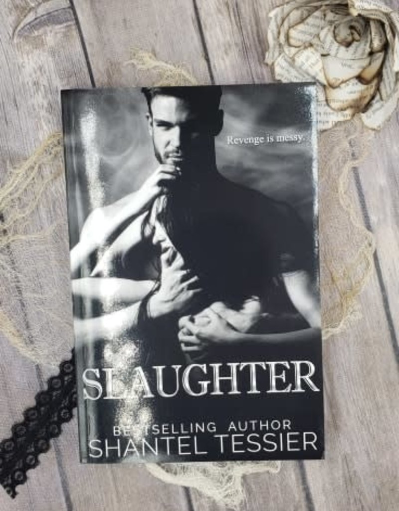 Slaughter by Shantel Tessier