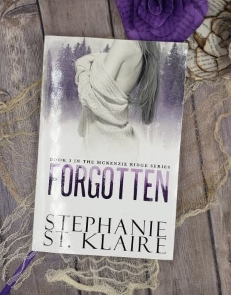 Forgotten by Stephanie St. Klaire #3