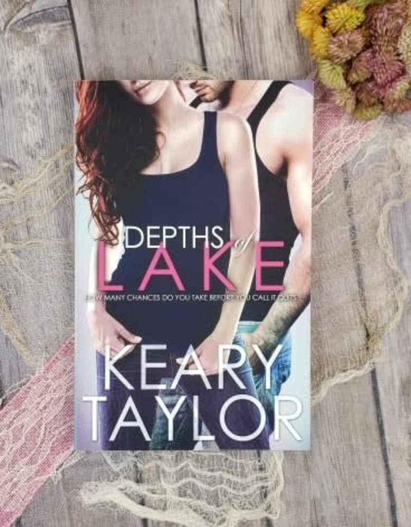 Depths Of Lake, #3 by Keary Taylor