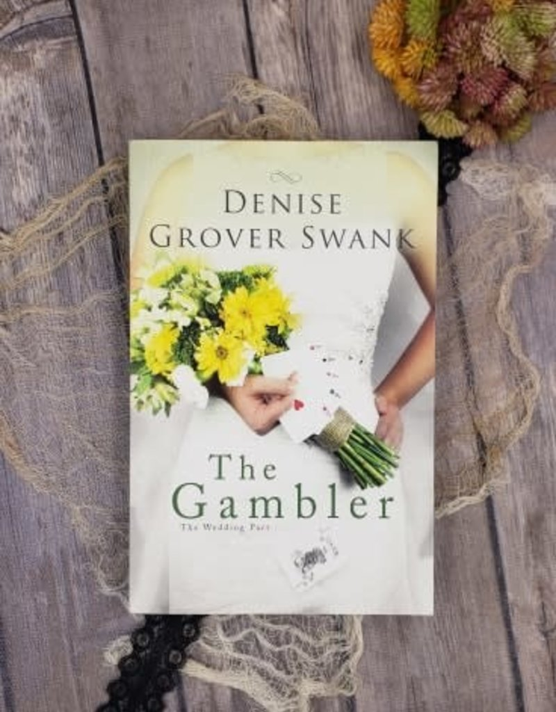 The Gambler, #3 by Denise Grover Swank