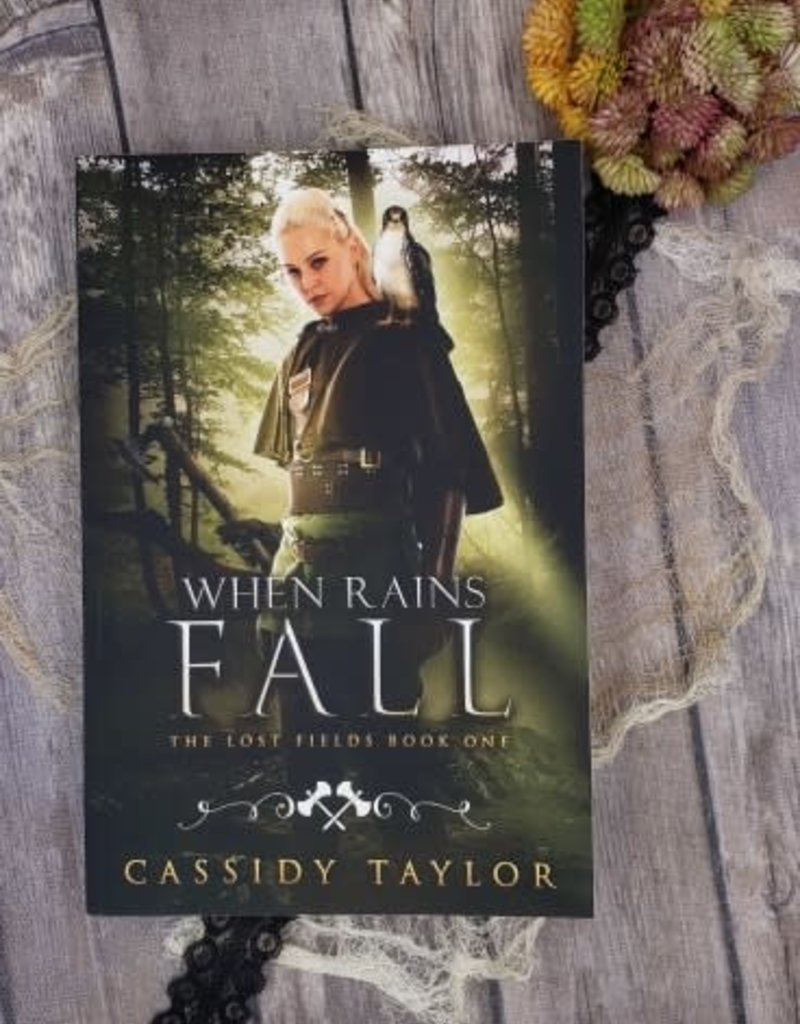 When Rains Fall, #1 by Cassidy Taylor