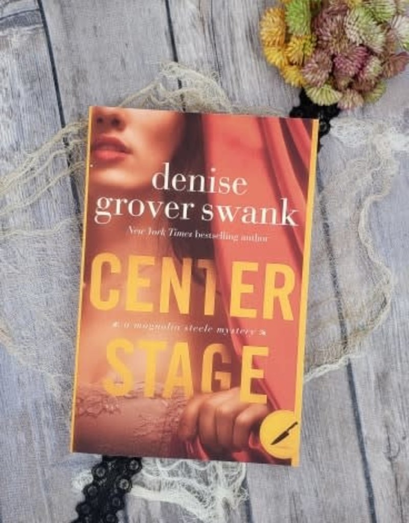 Center Stage, #1 by Denise Grover Swank