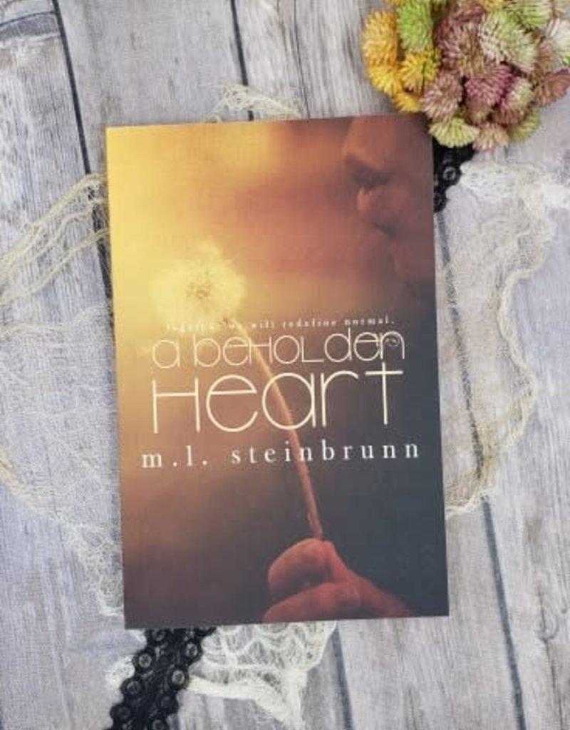 A Beholden Heart by ML Steinbrunn