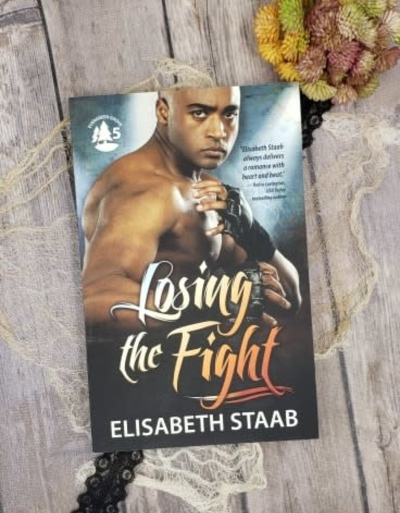 Losing the Fight, #5 by Elisabeth Staab