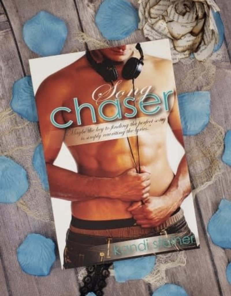 Song Chaser, #2 by Kandi Steiner