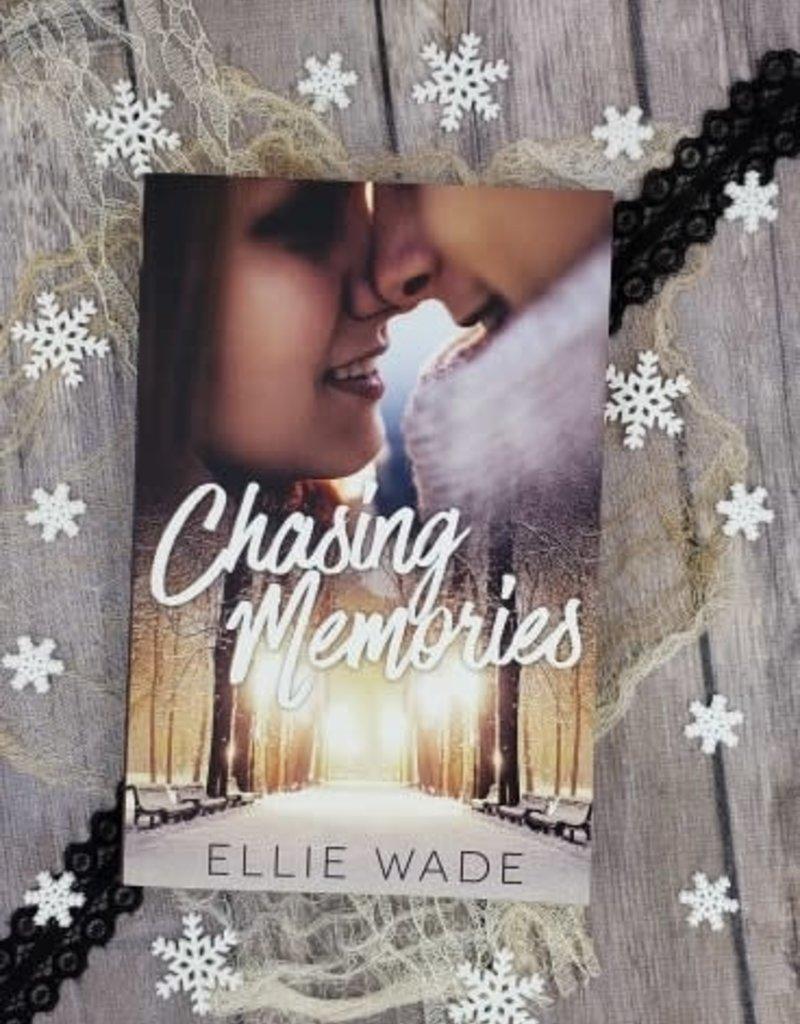 Chasing Memories by Ellie Wade