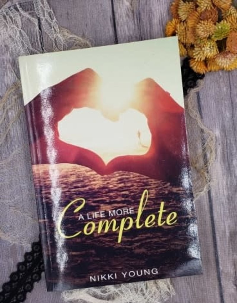 A Life More Complete by Nikki Young
