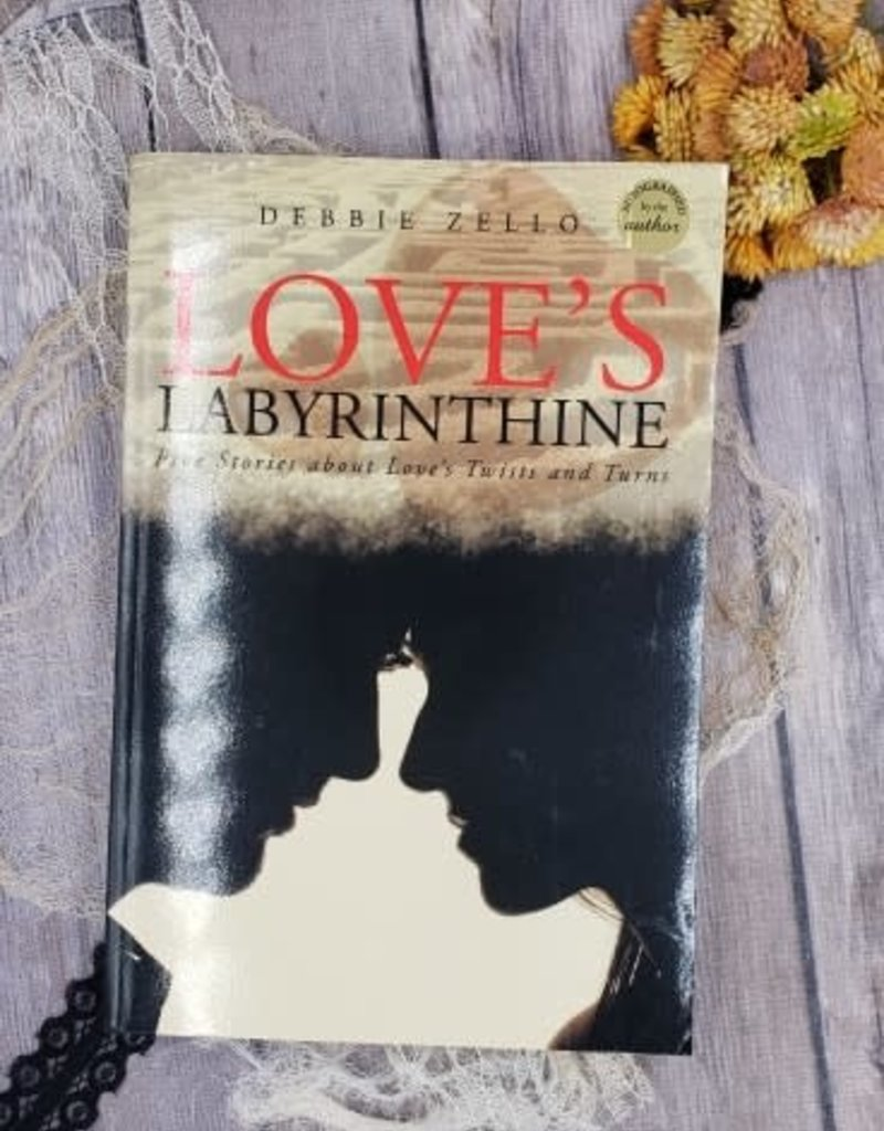 Love's Labyrinthine by Debbie Zello