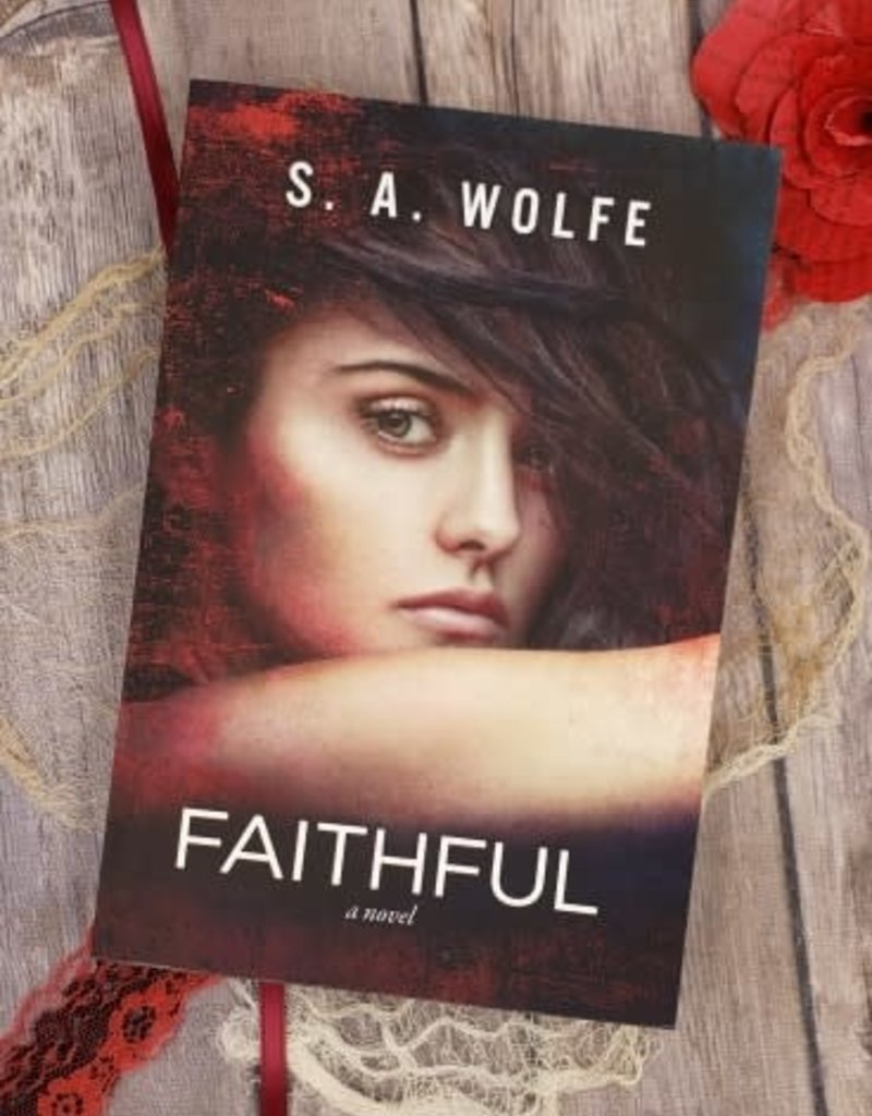 Faithful, #3 by SA Wolfe