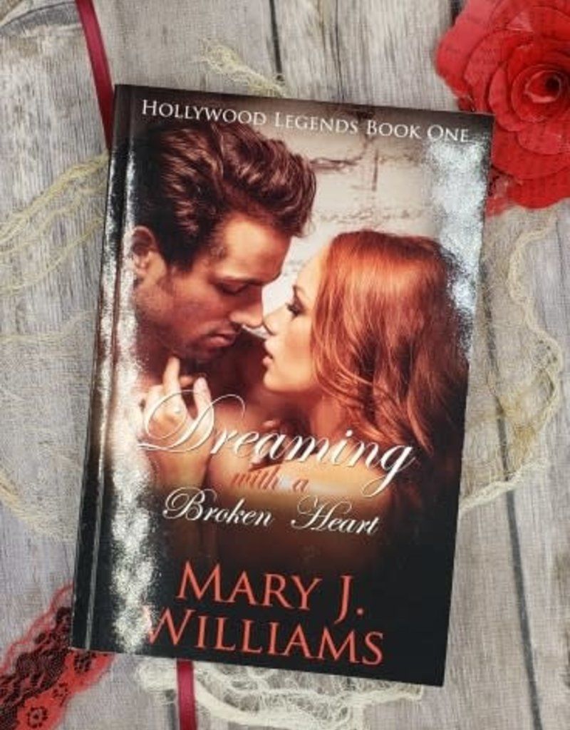 Dreaming With A Broken Heart, #1 by Mary J Williams